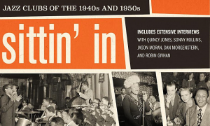 Read Sittin' In: Jazz Clubs of the 1940s and 1950s