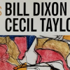 "Read ""Bill Dixon e Cecil Taylor: iniziò a Verona"" reviewed by Angelo Leonardi"