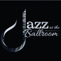 Jazz At The Ballroom