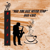 May The Jazz Never Stop