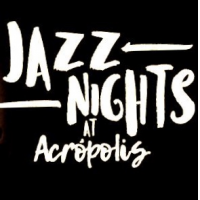 Jazz Nights At Acropolis