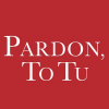 Pardon, To Tu