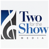 Two for the Show Media