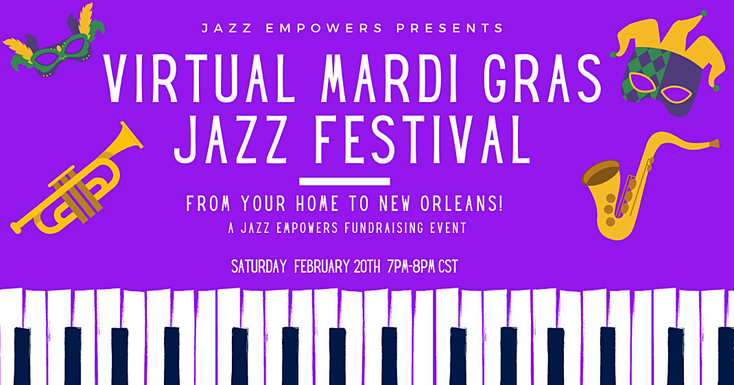 Jazz Empowers Hosts Virtual Mardi Gras Jazz Festival