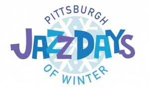 Pittsburgh's Jazz Days of Winter Set for February 16-23, 2019