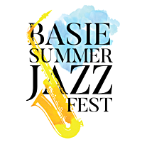 Count Basie Theatre Announces First-Ever Basie Summer Jazz Fest