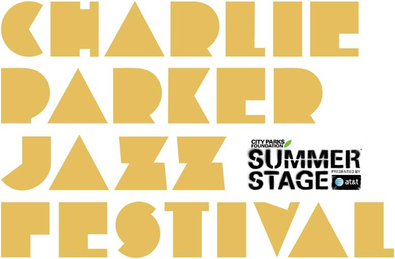 Charlie Parker Jazz Festival Kicks Off August 21st!