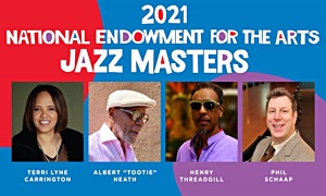 2021 NEA Jazz Masters Tribute Concert to Take Place Virtually April 22, 2021