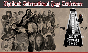 Thailand International Jazz Conference  2019:  World-Class Jazz Artists Join The Stage Of The TIJC!