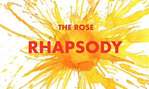 The Rose Rhapsody: A New Podcast From The Rose Theatre Co. and Rutz Music Works