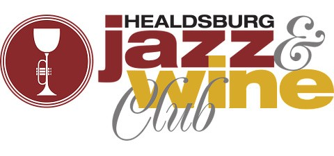 Healdsburg Jazz Launches the Healdsburg Jazz & Wine Club in Time for the Holiday Season