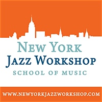 The Best 2016 Jazz Summer Program: 12 Workshops + 24 Teachers + 120 Musicians + 42 Days Of Music; It's All Happening At The New York Jazz Workshop