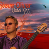 """Global Kiss"" by Contemporary Guitarist/Vocalist Steve Oliver A Top Favorite on the Billboard Smooth Jazz Chart"