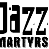 Jazz Martyrs
