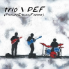 Trio \ Def (Drouin/Eagles/Froman) Release Debut Album