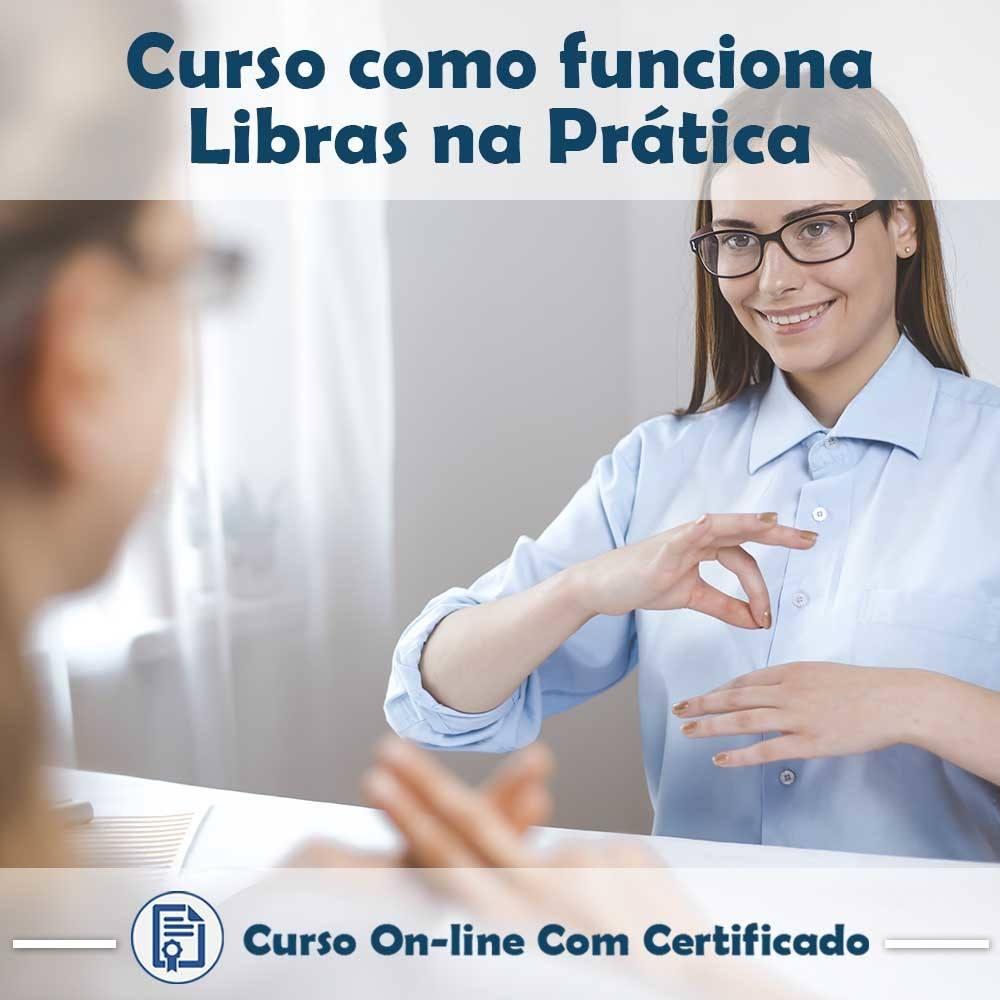 Curso online em videoaula sobre como funciona Libras na Prática com Certificado