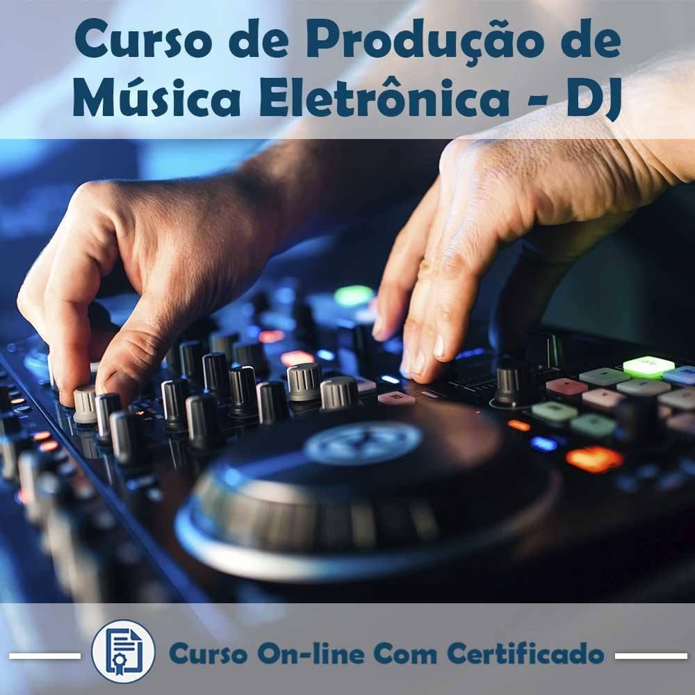 Curso online em videoaula sobre Produção de Música Eletrônica - DJ com Certificado