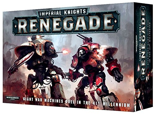 citadel imperial knights renegade warhammer 40000 - Citadel Imperial Knights: Renegade Warhammer 40,000
