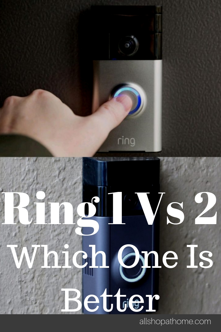 Ring 1 vs 2 which one is better - Allshopathome-Best Price Comparison Website,Compare Prices & Save