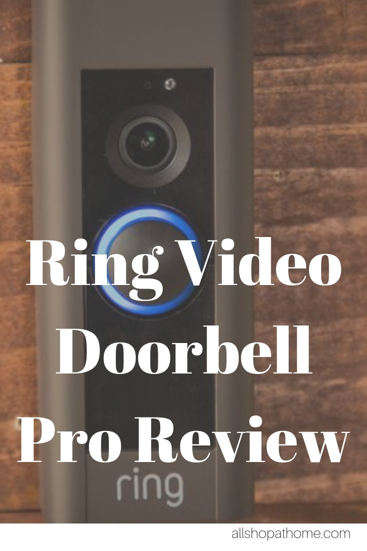 Ring Video Doorbell Pro Review - Allshopathome-Best Price Comparison Website,Compare Prices & Save
