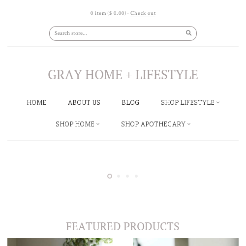 GRAY Home + Lifestyle