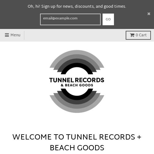 Tunnel Records + Beach Goods