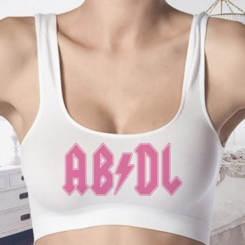 ABDL Crop Tops - Bralettes – Tank Top - Bra