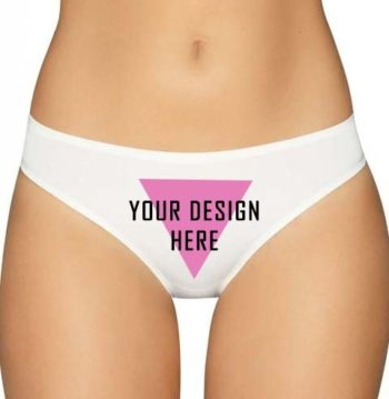 Design Your Own Panties or Thongs