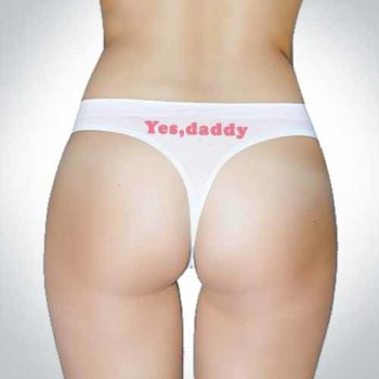 Yes Daddy Thongs - Strings - Seamless Underwear