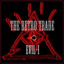 The retro trade - Evil-i