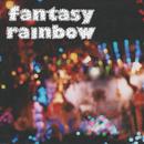 Fantasy Rainbow - Condominium