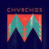 "CHVRCHES - ""The Mother We Share"""