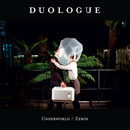 Plugged In PR - Duologue - Underworld / Zeros
