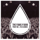 Plugged In PR - The Family Rain - Trust Me.. I'm A Genius