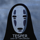 Tesper - Lack Of / Influenced