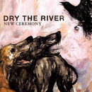 Plugged In PR - Dry the River - New Ceremony