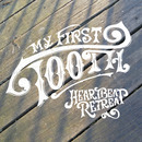 My First Tooth - Heartbeat Retreat