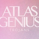 Plugged In PR - Atlas Genius - Trojans EP