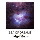Myristica - Sea of Dreams