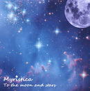Myristica - To the Moon and Stars