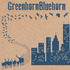 GreenhornBluehorn - It'll Get Me By