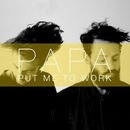Plugged In PR - PAPA - Put Me To Work