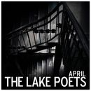 The Lake Poets - April