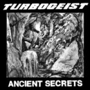 Turbogeist - ANCIENT SECRETS