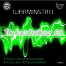 warminstrel - The Last Oscillator E.P.