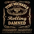 Toby Michaels Rolling Damned - Rolling Damned