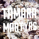 Tamara Parsons-Baker - Tamara and the Martyrs: Get Him Out