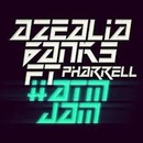 Plugged In PR - Azealia Banks 'ATM JAM' feat. Pharrell (Clean edit)