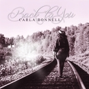 Carla Bonnell - Back To You