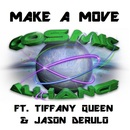 Cosmic Alliance - Make A Move - EP